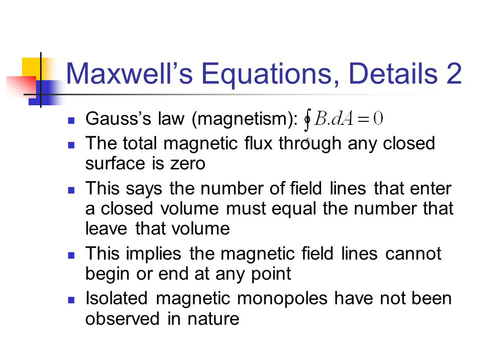 Maxwell's Equations, Details 2