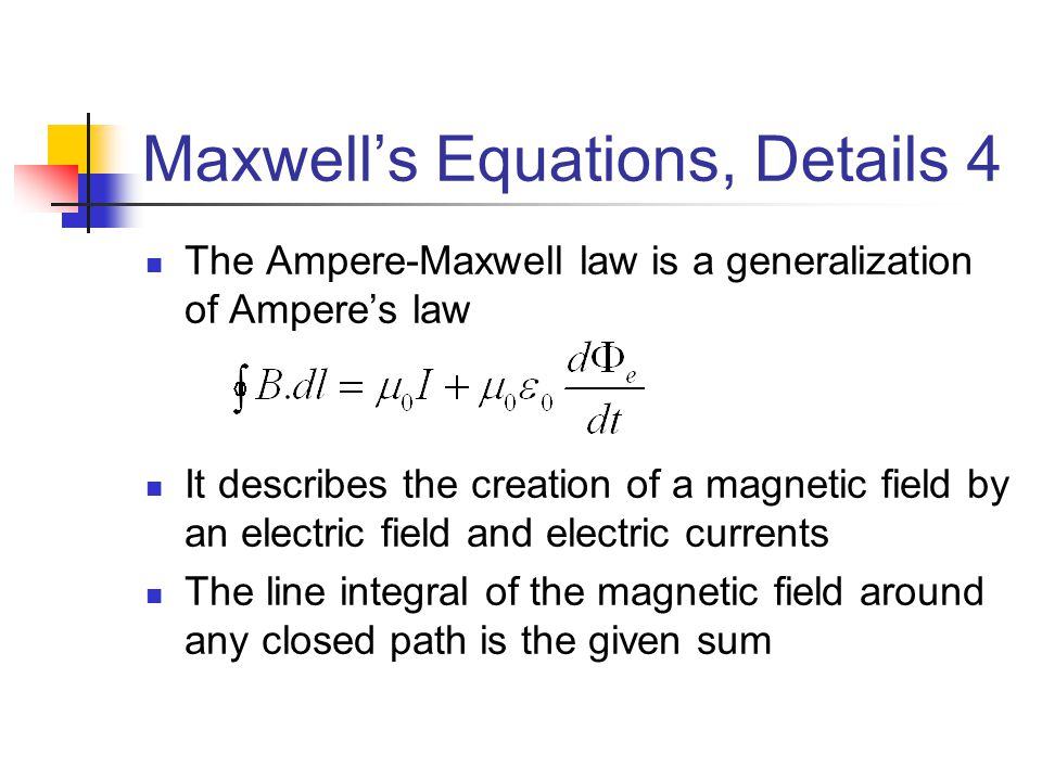 Maxwell's Equations, Details 4