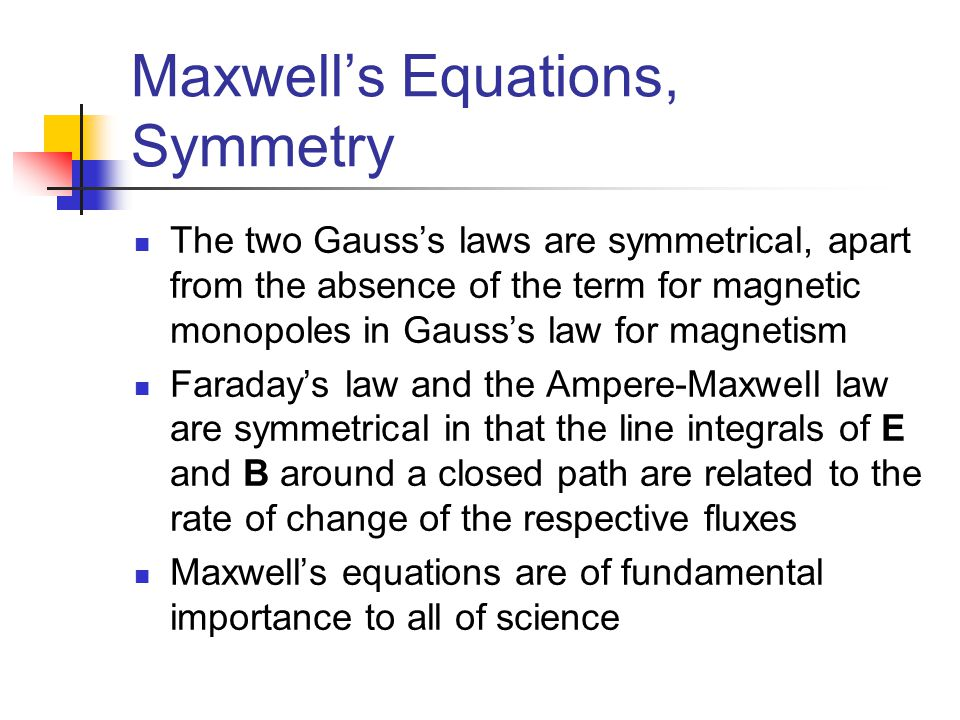 Maxwell's Equations, Symmetry