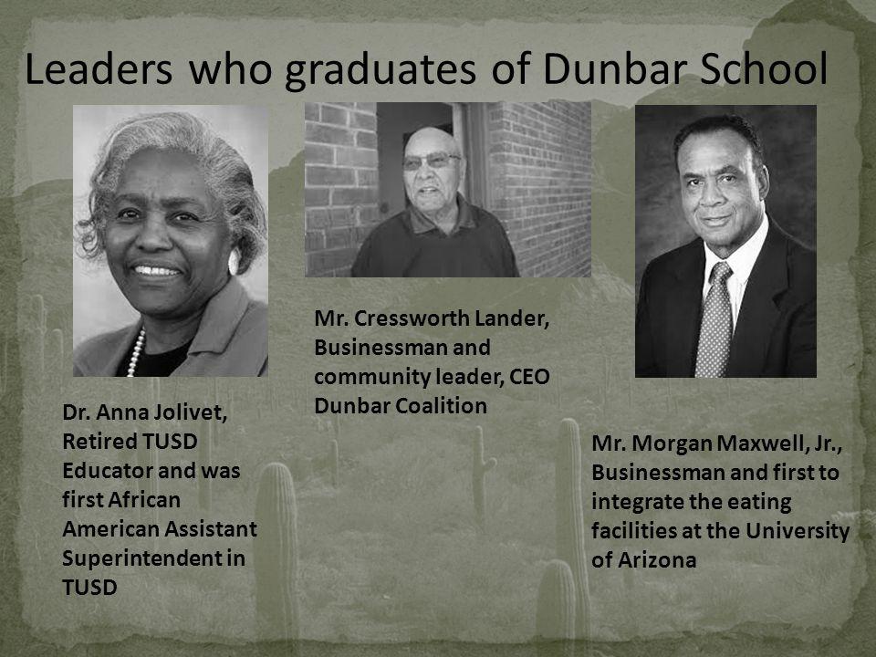 Leaders who graduates of Dunbar School