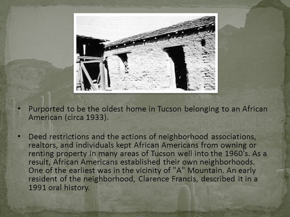 Purported to be the oldest home in Tucson belonging to an African American (circa 1933).