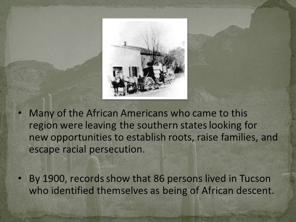 Many of the African Americans who came to this region were leaving the southern states looking for new opportunities to establish roots, raise families, and escape racial persecution.