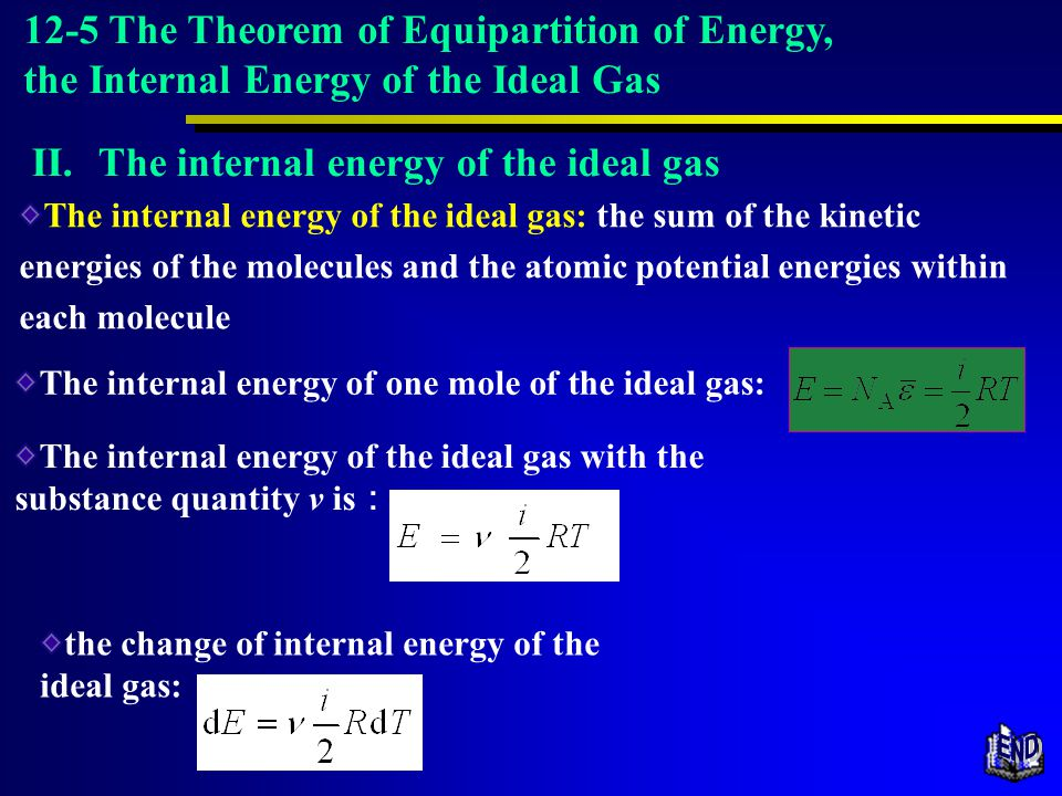 12-5 The Theorem of Equipartition of Energy, the Internal Energy of the Ideal Gas
