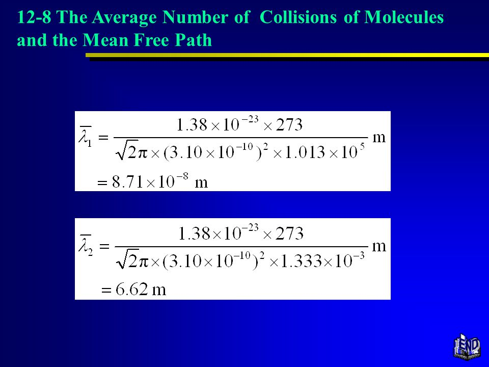 12-8 The Average Number of Collisions of Molecules and the Mean Free Path