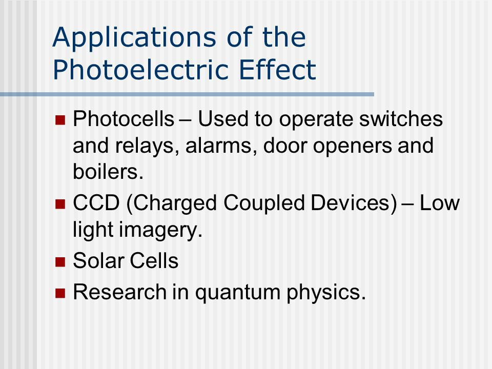 Applications of the Photoelectric Effect