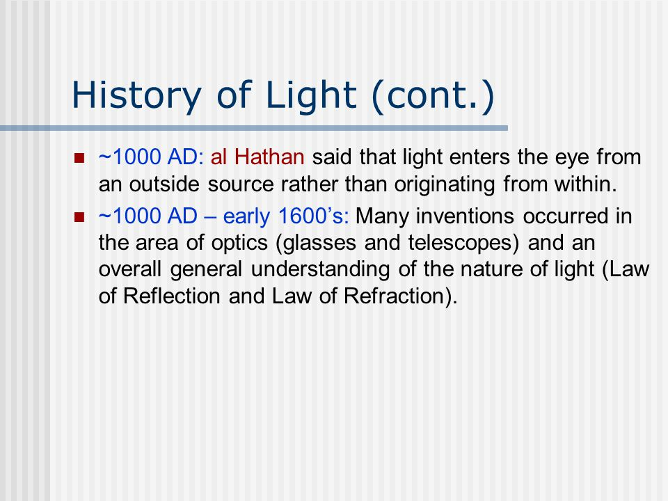 History of Light (cont.)