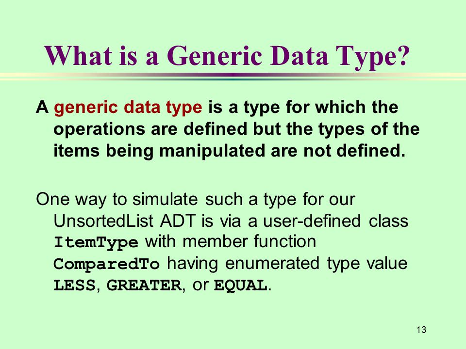 What is a Generic Data Type