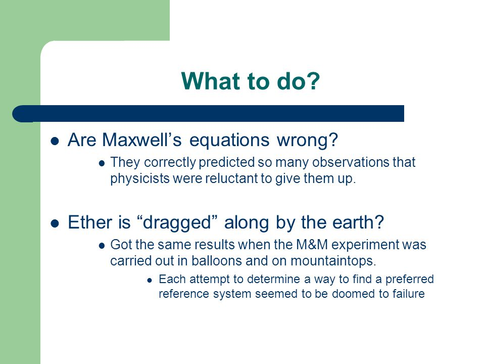 What to do Are Maxwell's equations wrong