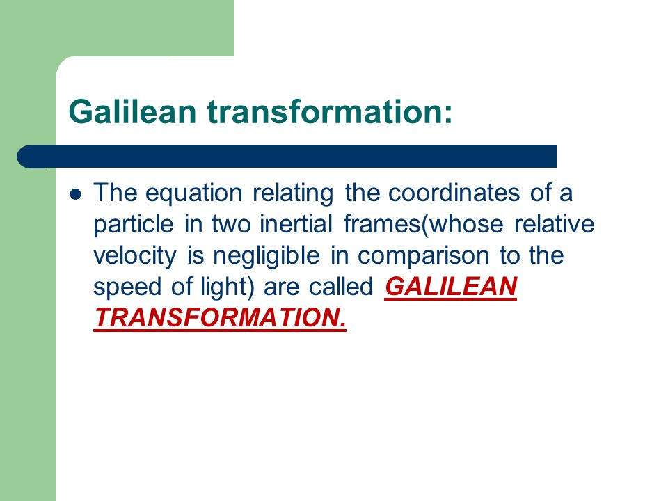 Galilean transformation: