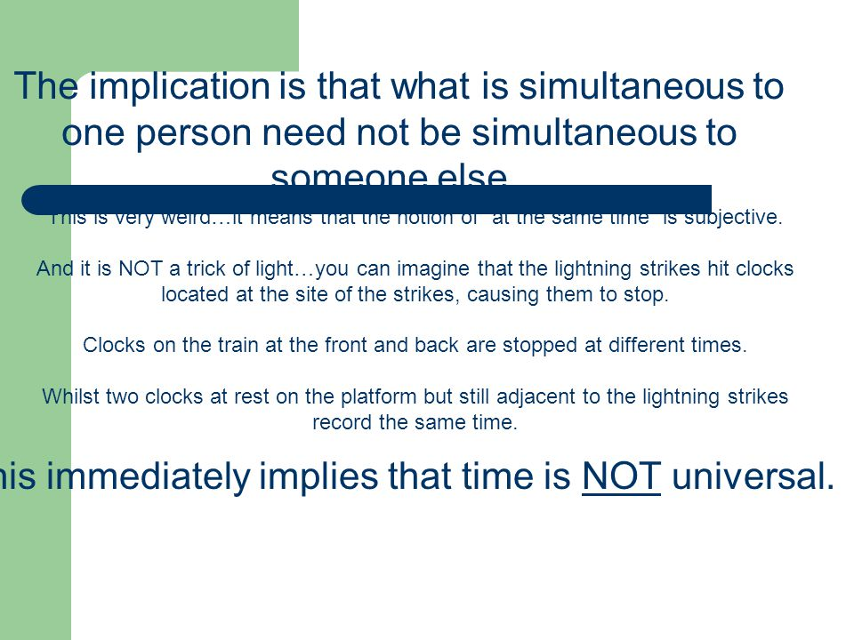 This immediately implies that time is NOT universal.