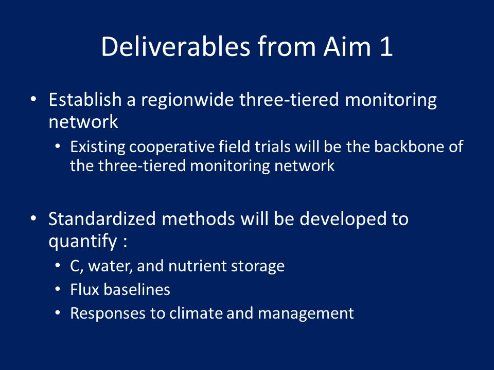 Deliverables from Aim 1 Establish a regionwide three-tiered monitoring network.