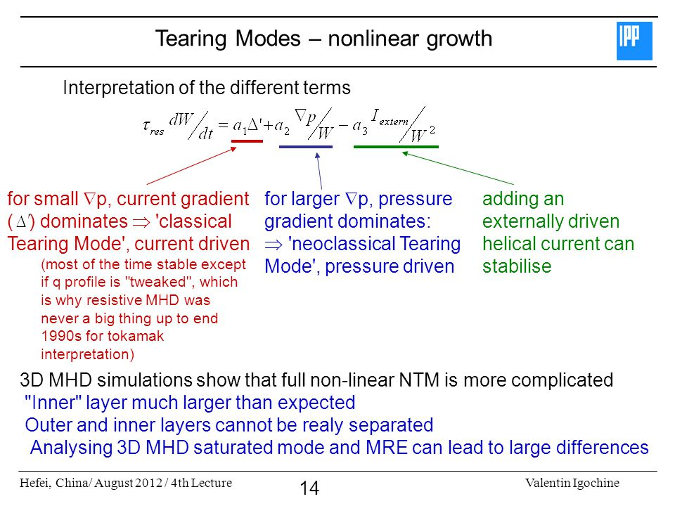 Tearing Modes – nonlinear growth