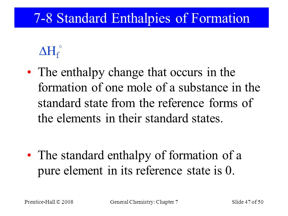 7-8 Standard Enthalpies of Formation