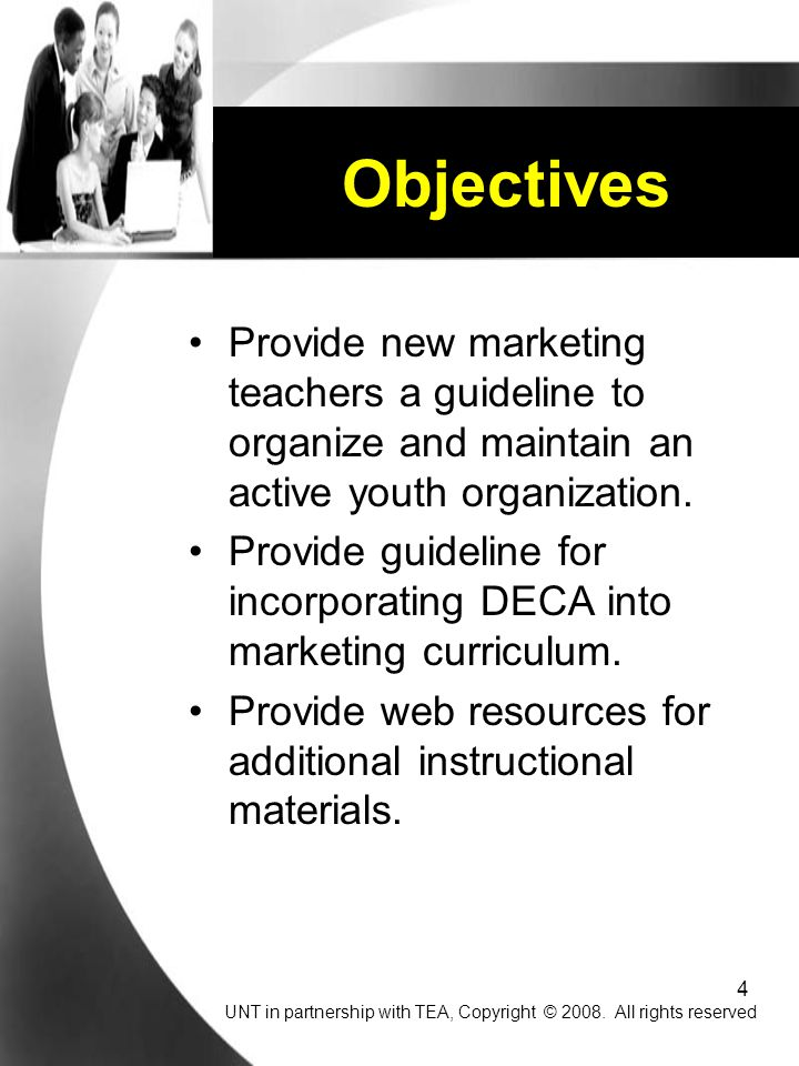 Objectives Provide new marketing teachers a guideline to organize and maintain an active youth organization.