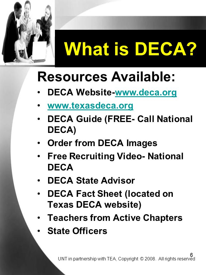 What is DECA Resources Available: DECA Website-www.deca.org