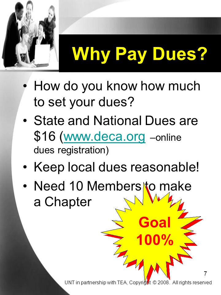 Why Pay Dues Goal 100% How do you know how much to set your dues