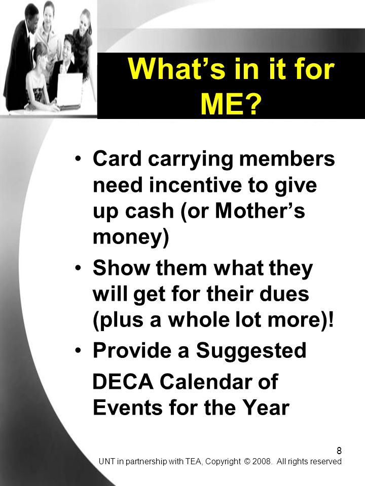 What's in it for ME Card carrying members need incentive to give up cash (or Mother's money)