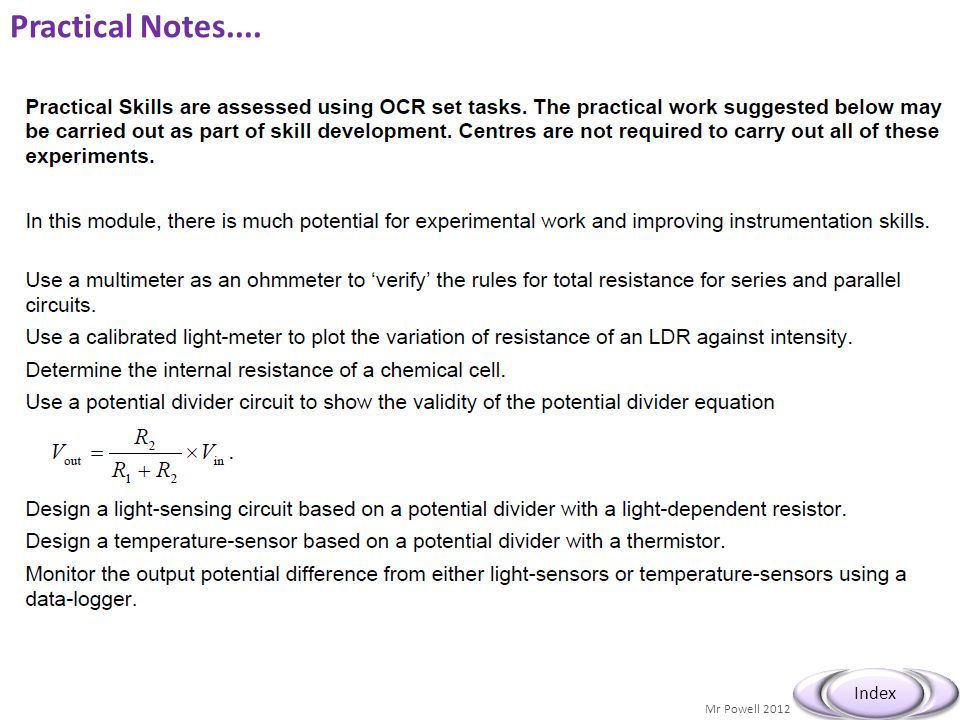 Practical Notes.... Practical Skills are assessed using OCR set tasks. The practical work suggested below may.