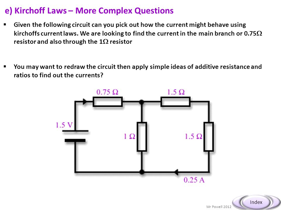 e) Kirchoff Laws – More Complex Questions