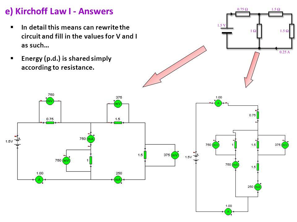 e) Kirchoff Law I - Answers