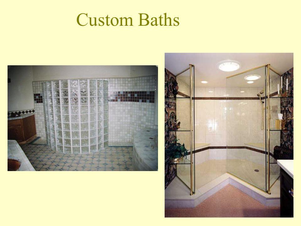 Custom Baths