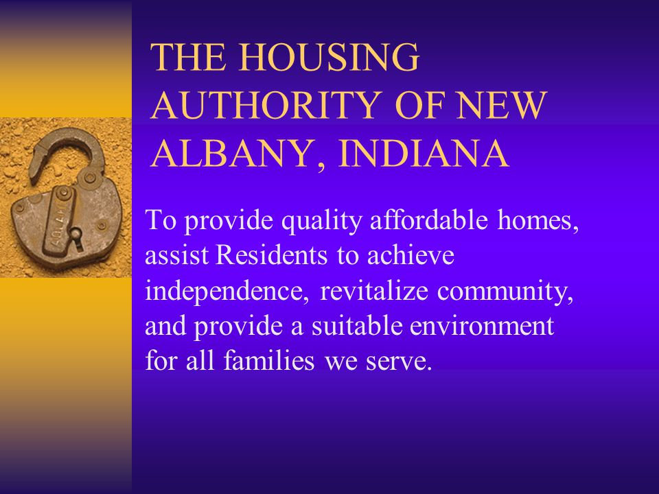 THE HOUSING AUTHORITY OF NEW ALBANY, INDIANA