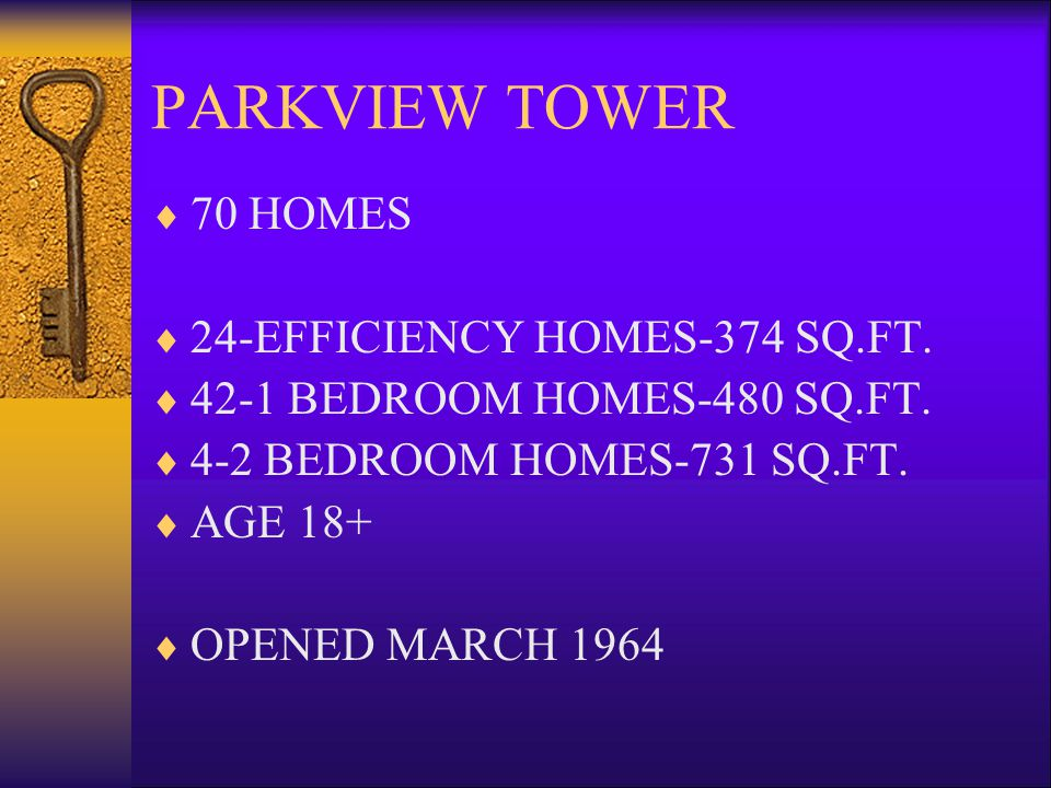 PARKVIEW TOWER 70 HOMES 24-EFFICIENCY HOMES-374 SQ.FT.