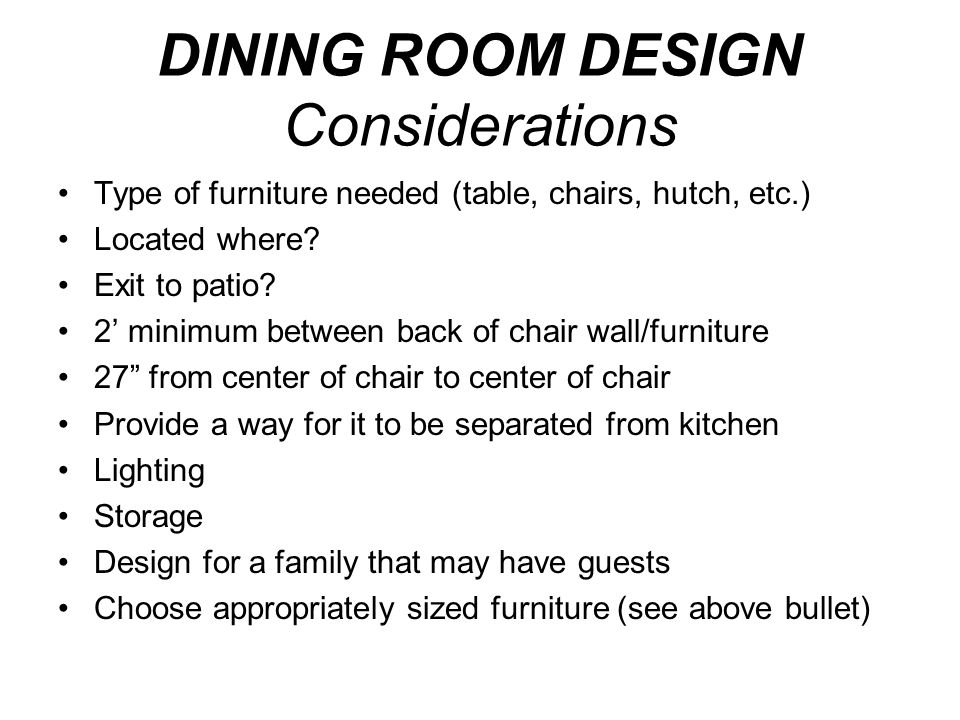 DINING ROOM DESIGN Considerations