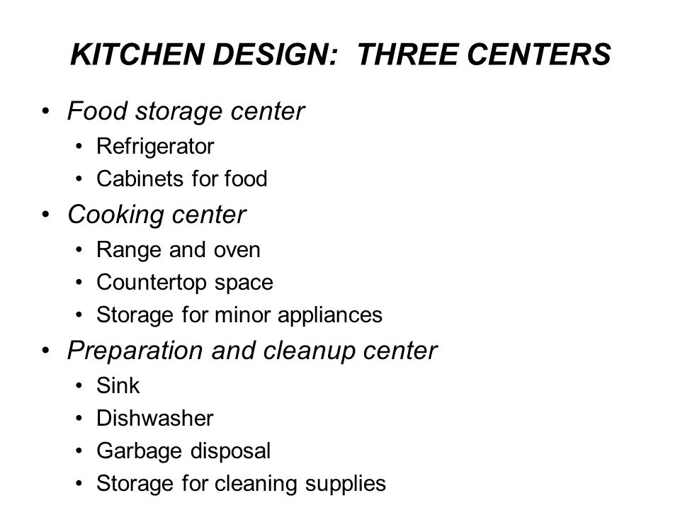 KITCHEN DESIGN: THREE CENTERS