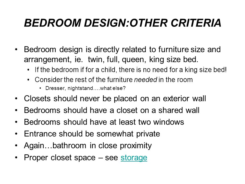 BEDROOM DESIGN:OTHER CRITERIA
