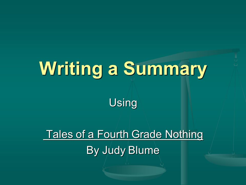Using Tales of a Fourth Grade Nothing By Judy Blume