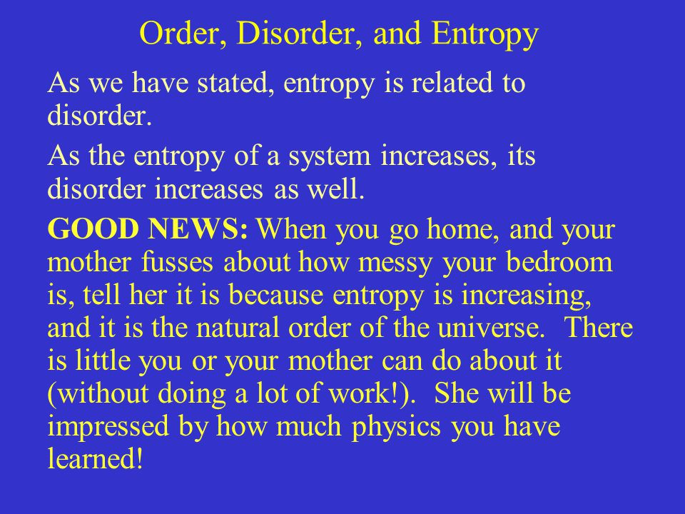 Order, Disorder, and Entropy