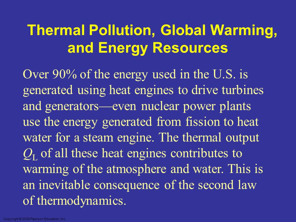 Thermal Pollution, Global Warming, and Energy Resources