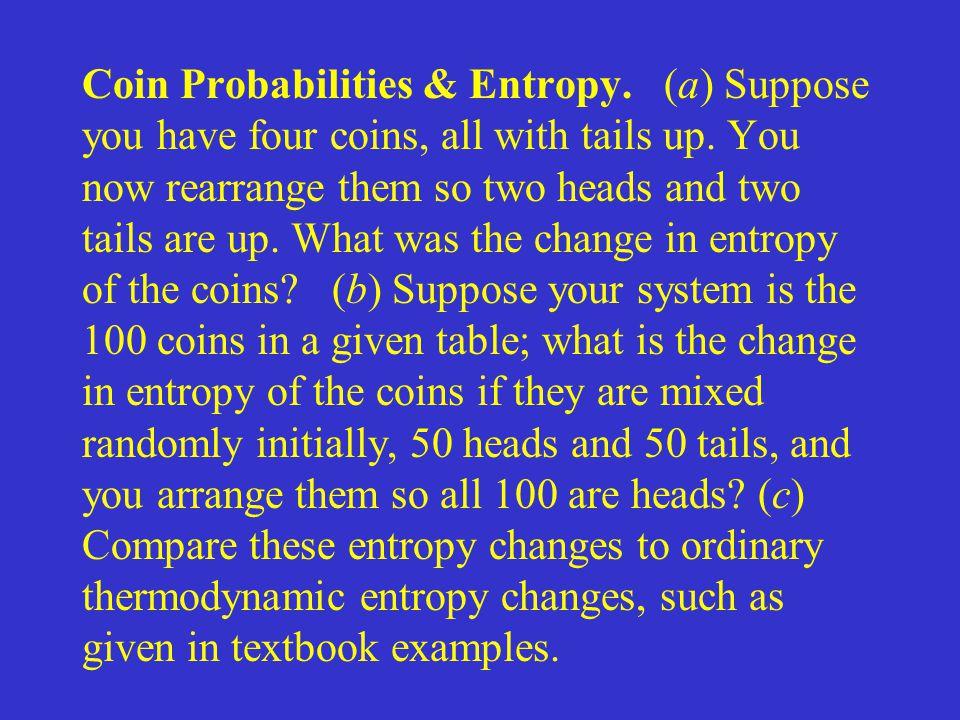 Coin Probabilities & Entropy