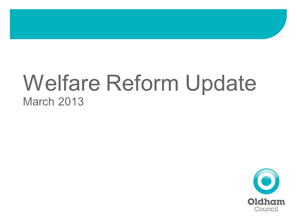 Welfare Reform Update March 2013