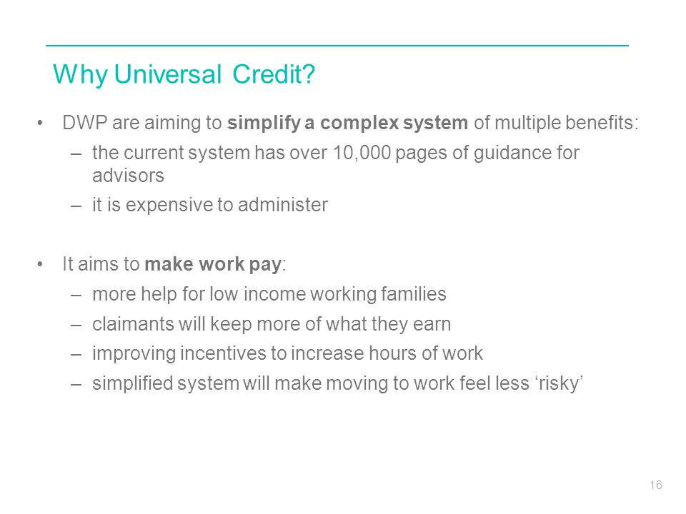Why Universal Credit DWP are aiming to simplify a complex system of multiple benefits: