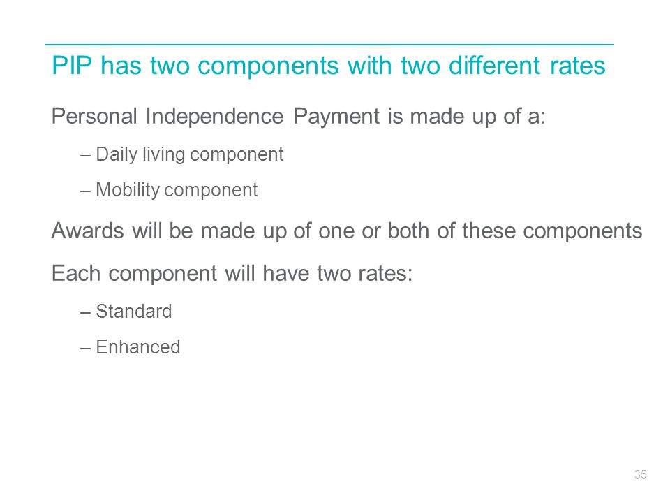 PIP has two components with two different rates
