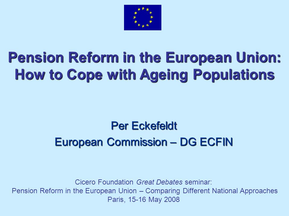 Pension Reform in the European Union: How to Cope with Ageing Populations