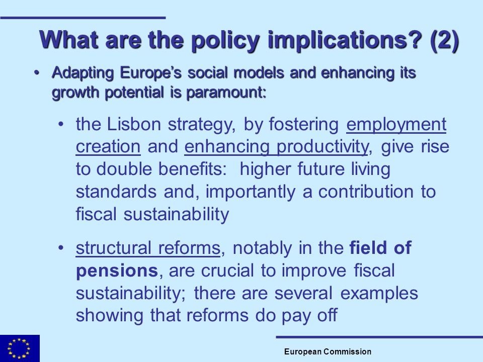What are the policy implications (2)