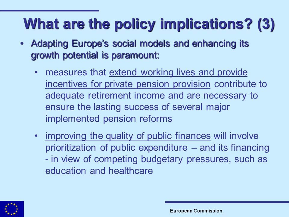 What are the policy implications (3)