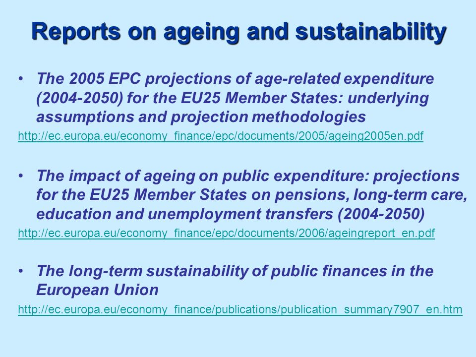 Reports on ageing and sustainability
