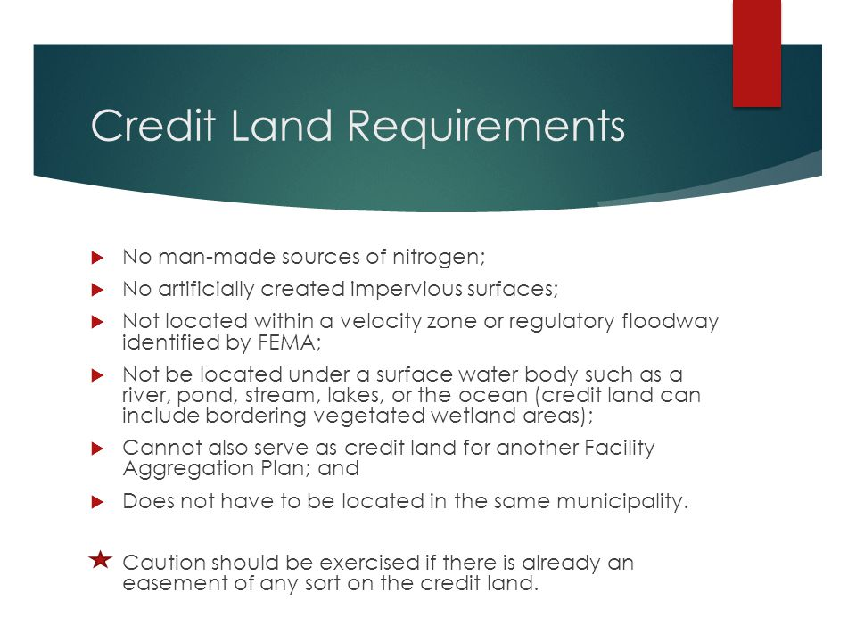 Credit Land Requirements