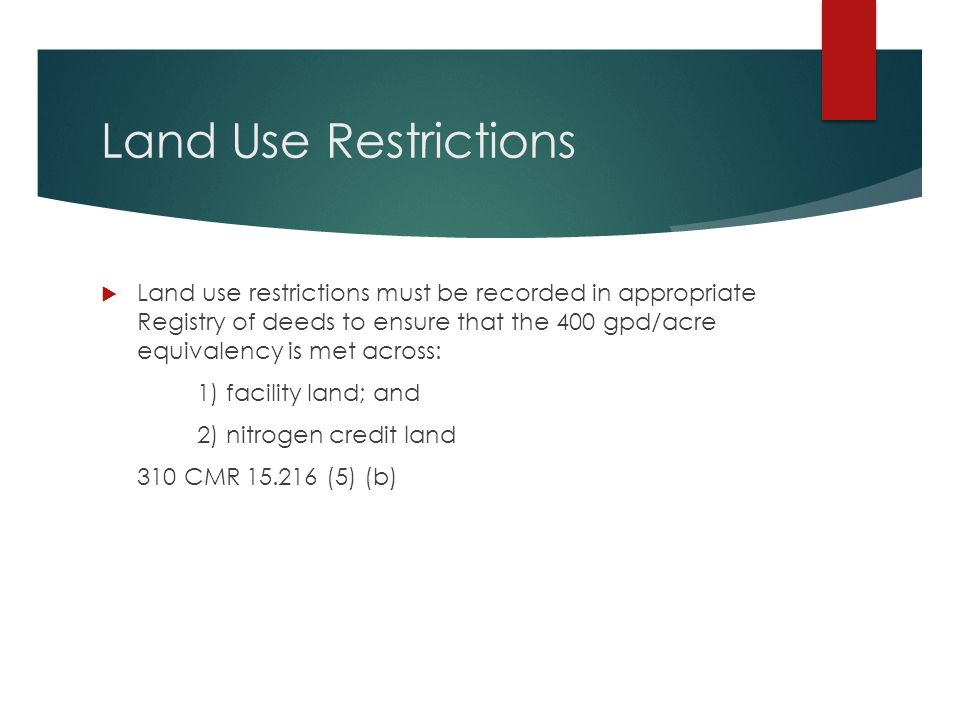 Land Use Restrictions