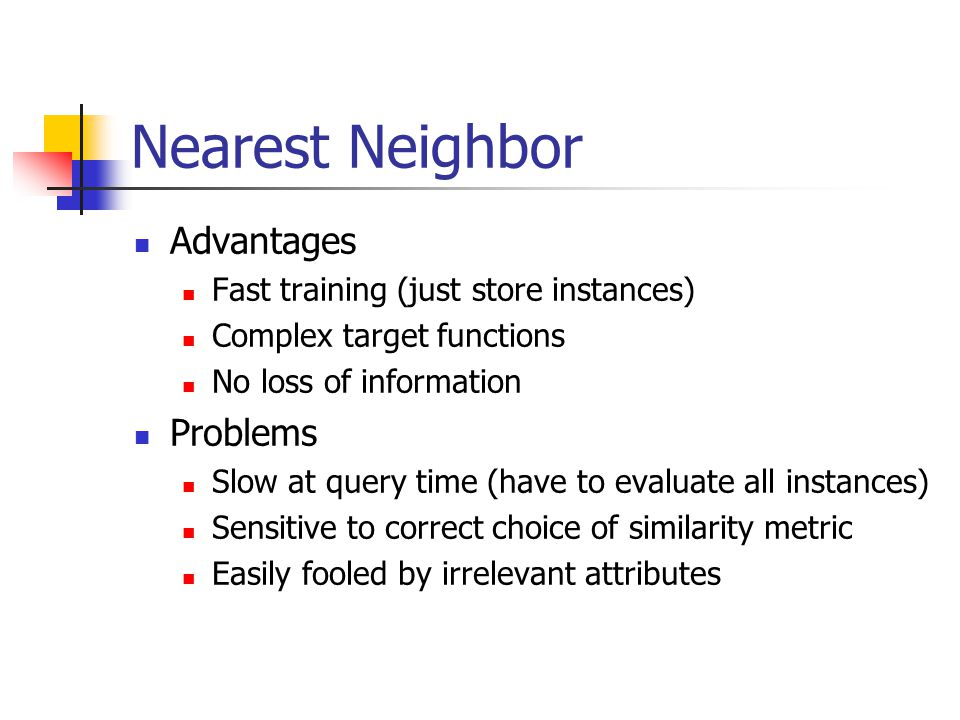 Nearest Neighbor Advantages Problems