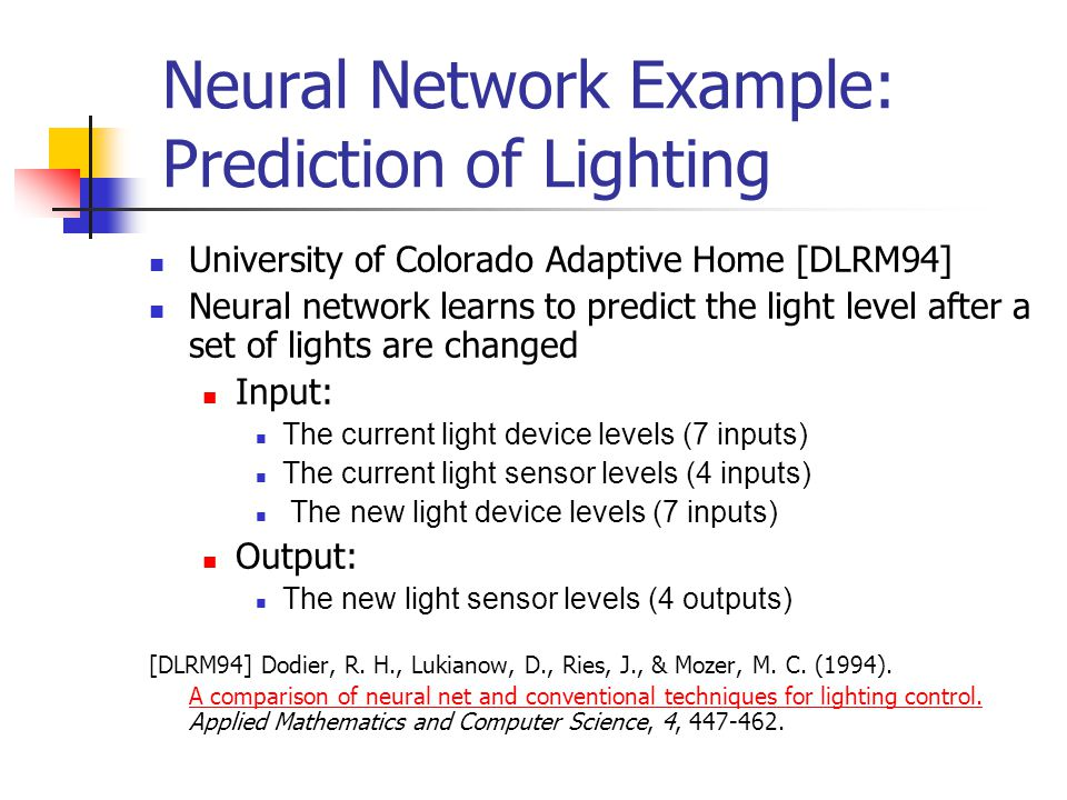 Neural Network Example: Prediction of Lighting