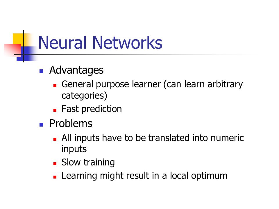 Neural Networks Advantages Problems