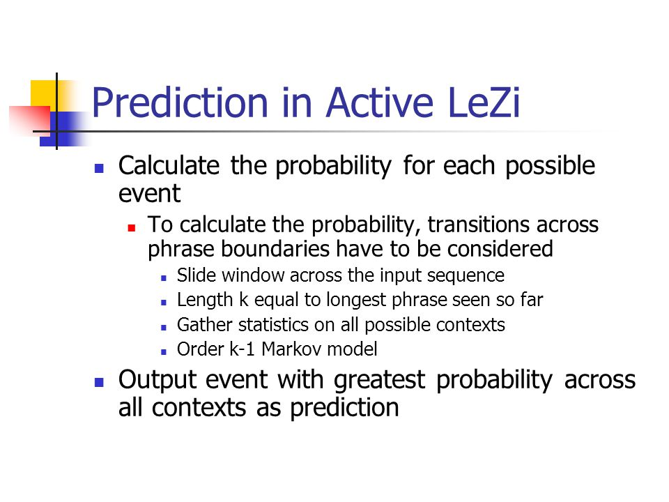 Prediction in Active LeZi