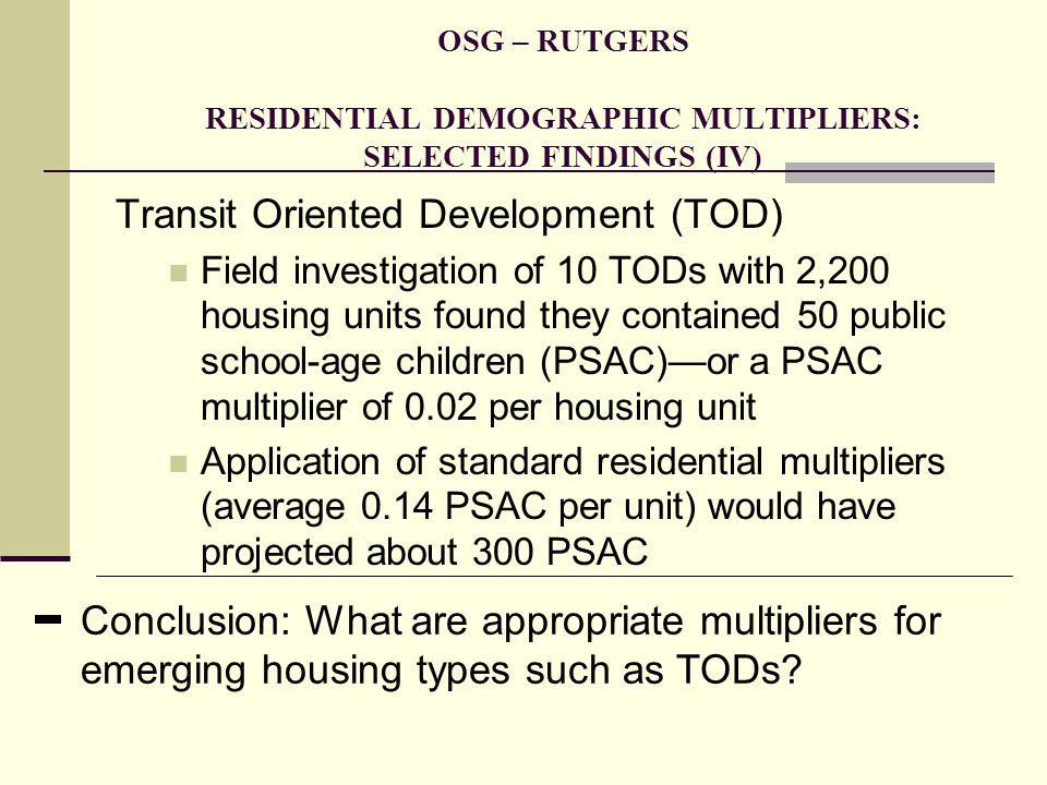 Transit Oriented Development (TOD)