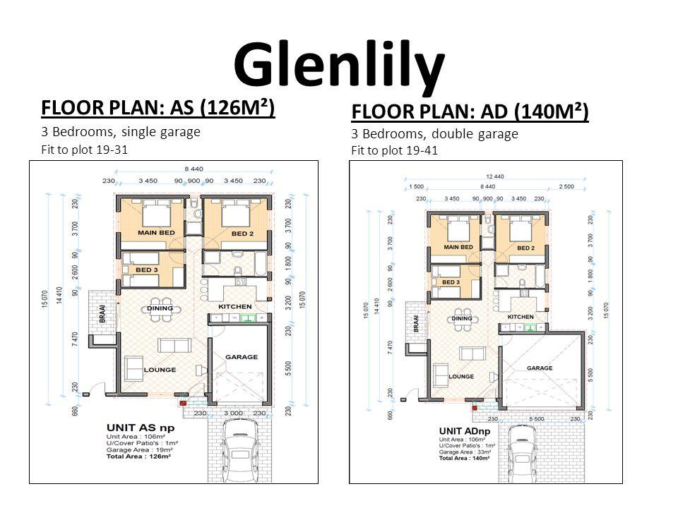 Glenlily FLOOR PLAN: AS (126M²) FLOOR PLAN: AD (140M²)