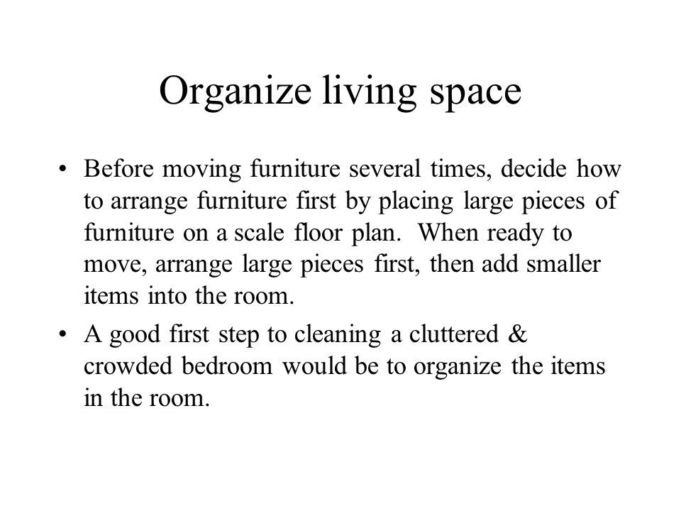 Organize living space